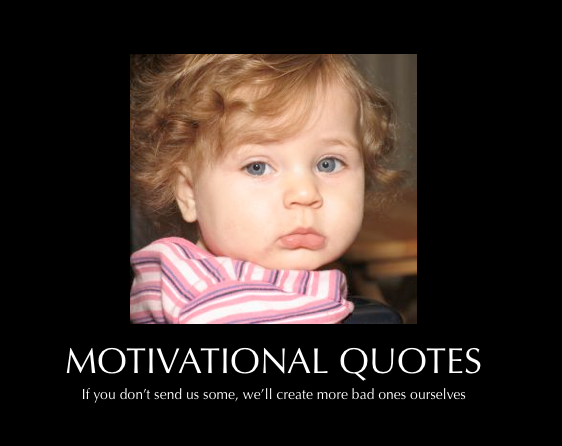 Funny Motivational QuotesFunny Motivational Quotes