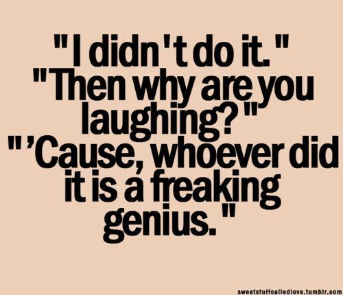 Hilarious Sayings